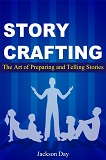The art of preparing and telling stories