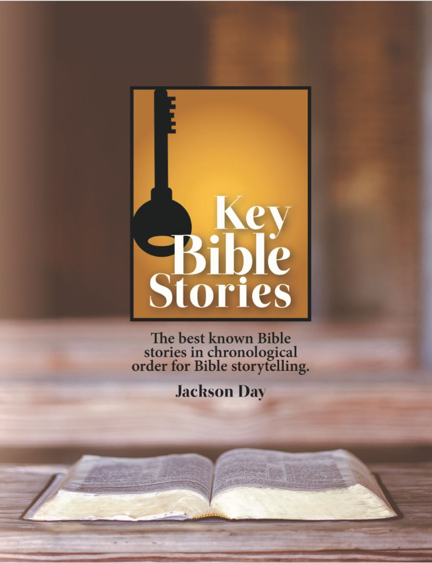 Key Bible Stories in chronological order